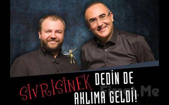 Sunay Akın ve Nihat Sırdar'dan Mizahi Bir Dille 'Sivrisinek Dedin de Aklıma Geldi' Gösteri Bileti