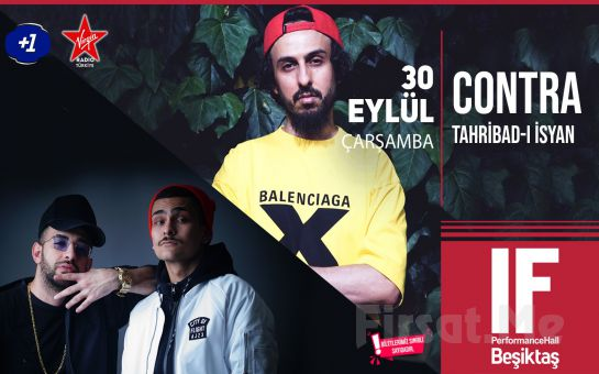 IF Performance Hall Beşiktaş'ta 30 Eylül'de 'Contra & Tahribad-ı İsyan' Konser Bileti