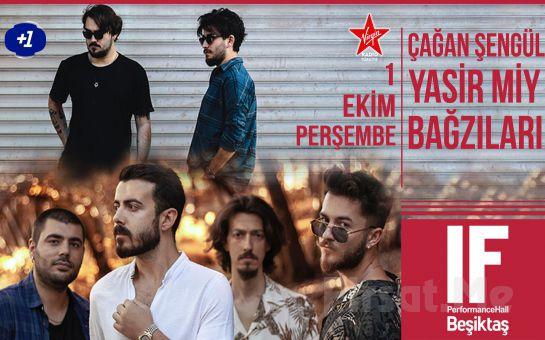 IF Performance Hall Beşiktaş'ta 1 Ekim'de 'Bağzıları - Çağan Şengül & Yasir Miy' Konser Bileti