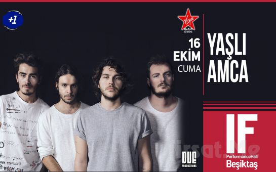 IF Performance Beşiktaş'ta 16 Ekim'de 'Yaşlı Amca' Konser Bileti
