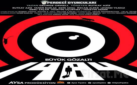 Usta Oyunculardan Toplum Düzeni Üzerine '1984 - Büyük Gözaltı' Tiyatro Bileti