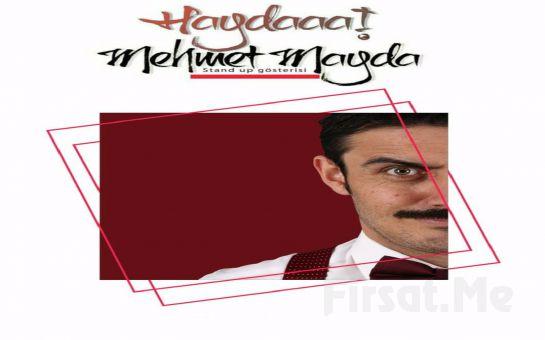 Kahkaha Dolu 'Haydaaa Mehmet Mayda!' Stand Up Gösteri Bileti