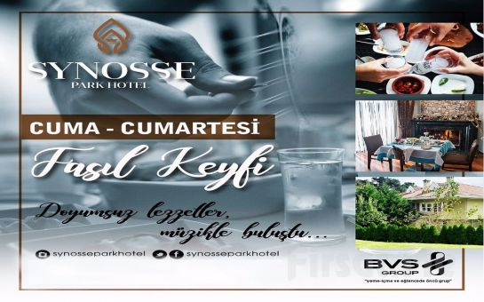 Polonezköy Synosse Park Hotel'de Her Cuma ve Cumartesi Akşamı Fasıl Eşliğinde Yemekli Eğlence Menüsü