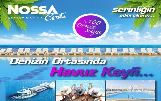 Ataköy Marina Nossa Costa'da Havuz Fırsatı