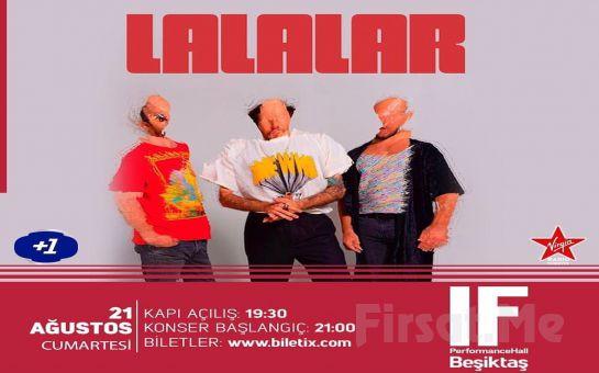 IF Performance Beşiktaş'ta 21 Ağustos'ta 'Lalalar' Konser Bileti