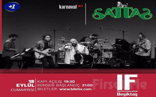 IF Performance Hall Beşiktaş'ta 18 Eylül'de Sattas Konser Bileti