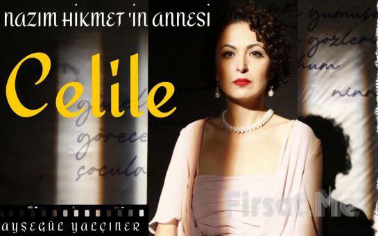 Celile (Nazım Hikmet'in Annesi) Tiyatro oyunu ilk defa İzmir'de