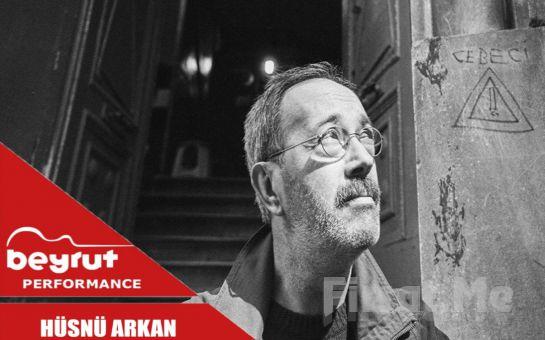 Beyrut Performance Kartal Sahne'de 1 Ekim'de 'Hüsnü Arkan' Konser Bileti