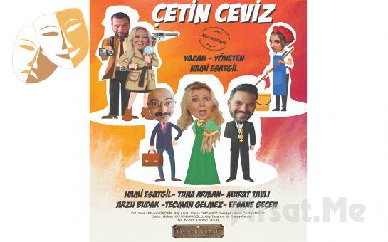 Sezonun En Keyifli Komedisi 'Çetin Ceviz' Tiyatro Oyunu Bileti