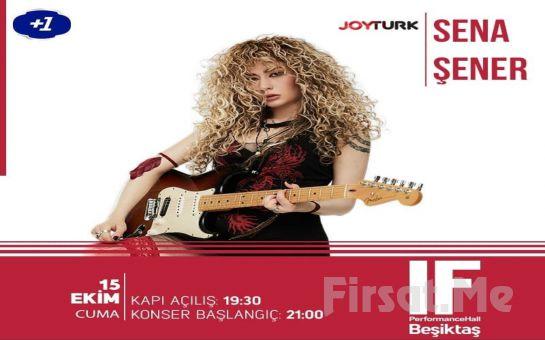 IF Performance Hall Beşiktaş'ta 15 Ekim'de 'Sena Şener' Konser Bileti
