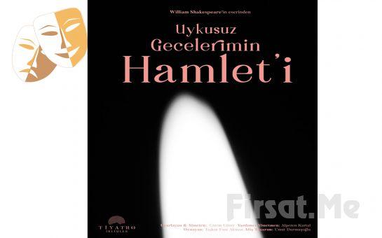 William Shakespeare'in Eserinden Uyarlanan 'Uykusuz Gecelerimin Hamleti' Tiyatro Oyunu Bileti