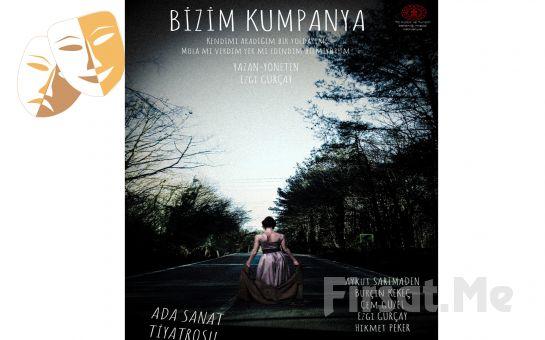 Yeni bir Başlangıç Arayan Azize'nin Hikayesi 'Bizim Kumpanya' Tiyatro Oyunu Bileti