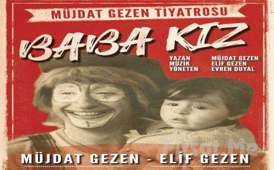 60. Sanat Yılında Usta Oyuncu Müjdat Gezen İle 'Baba Kız' Tiyatro Oyunu Bileti