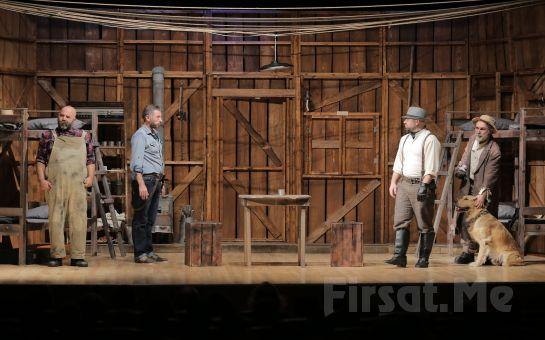 John Steinbeck'in Ölümsüz Eserinden Uyarlanan ''Fareler ve İnsanlar'' Tiyatro Oyun Biletleri!