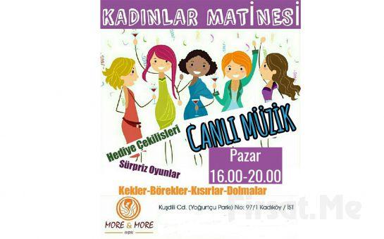 Kadıköy More, More Meyhane'de Selçuk Aksoy Canlı Performansı Eşliğinde Sürpriz Oyunlar, Hediye Çekilişleri ile Kadınlar Matinesi Eğlencesi