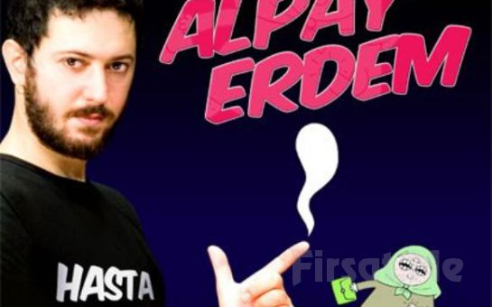 Beyrut Performance Kartal Sahne'de 7 Mayıs'ta Alpay Erdem Stand- Up Gösteri Biletleri!