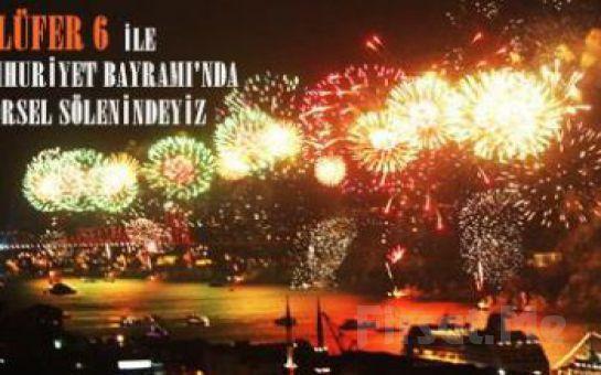 Lüfer-6 Cumhuriyet Gemisi İle DEV SAHNE KADROSU Eşliğinde Yemekli CUMHURİYET BALOSU veya DJ PARTY!