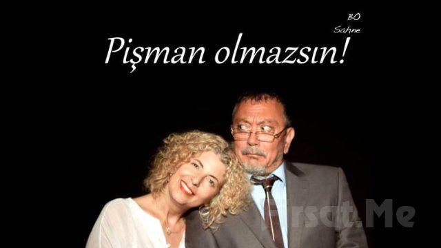 Bo Sahne Cihangir'de ''PİŞMAN OLMAZSIN'' Adlı Tiyatro Oyunu!