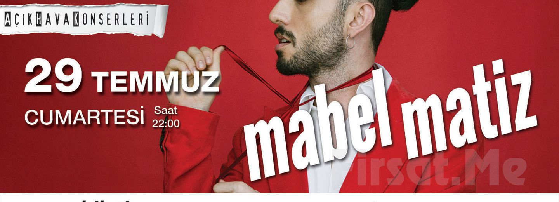 Beyoğlu Sanat Performance'ta 29 Temmuz'da MABEL MATİZ Açık Hava Konseri Giriş Bileti!