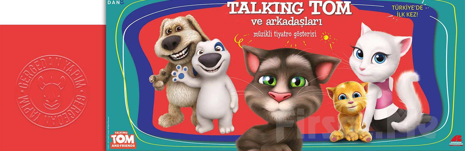 """Milyonların Sevdiği Karekter """"Talking Tom ve Arkadaşları"""" Müzikli Tiyatro Oyunu Bileti!"""