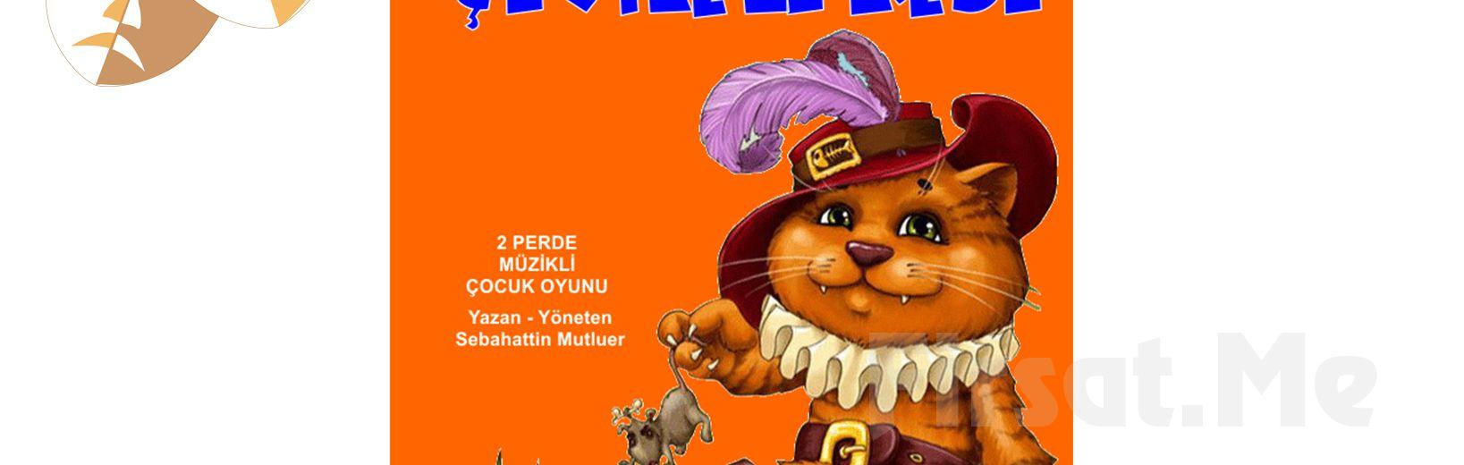 Çocuklarınız için ÇİZMELİ KEDİ Tiyatro Oyun Bileti