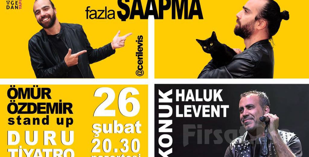 Ömür Özdemir'in Yazıp, Oynadığı FAZLA ŞAAPMA Stand Up Gösterisi Bileti