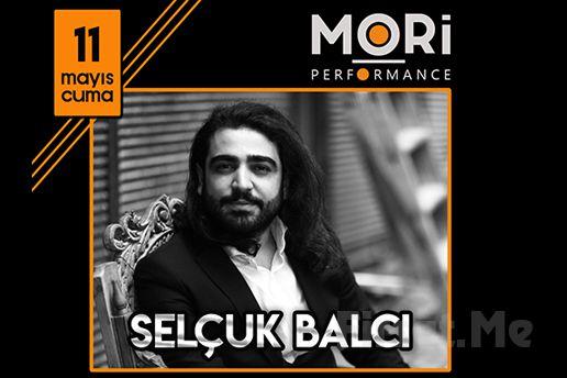 Mori Performance'ta 11 Mayıs'ta Selçuk Balcı Konser Bileti