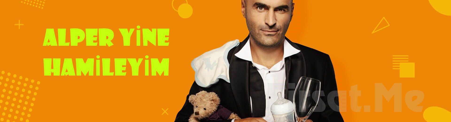 Komedinin Sevilen İsmi Alper Kul'dan 'Alper Yine Hamileyim' Tiyatro Oyun Bileti