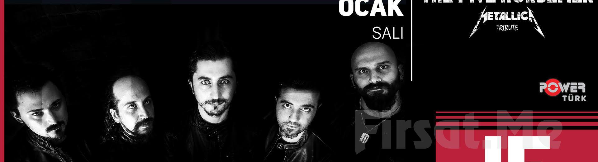 IF Performance Beşiktaş'ta 29 Ocak'ta 'The Five Horsemen - Metallica Tribute' Konser Bileti