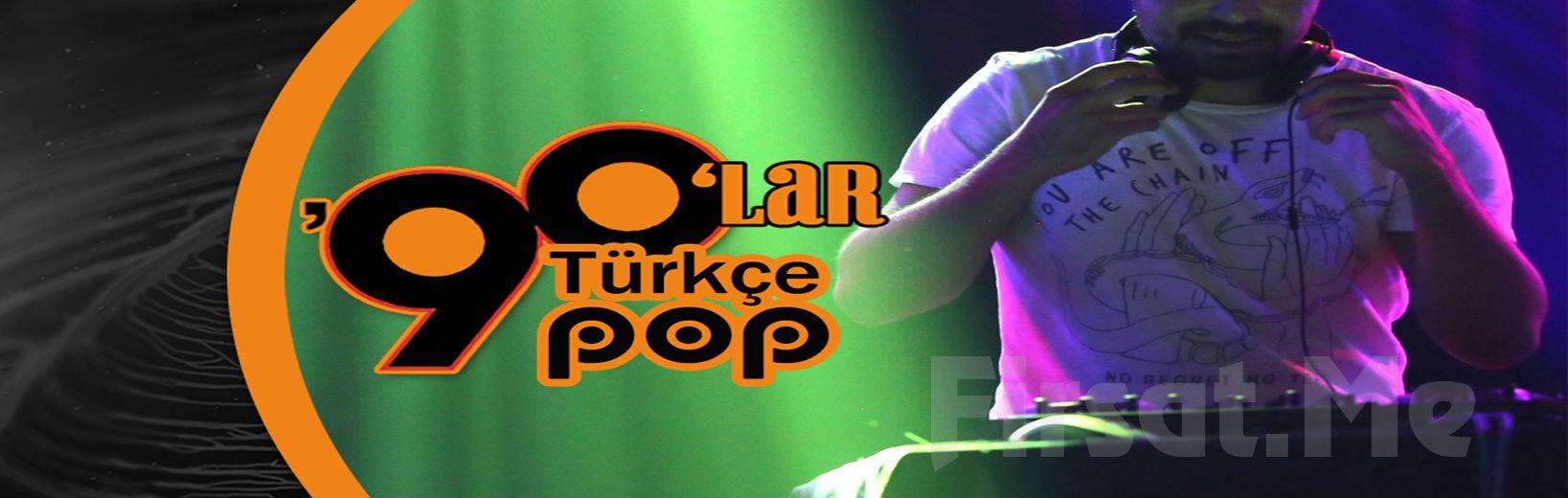 Mori Performance'ta 16 Mart ve 9 Nisan'da DJ Alper Alkan ile 90'lar Türkçe Pop Gecesi Konser Biletii