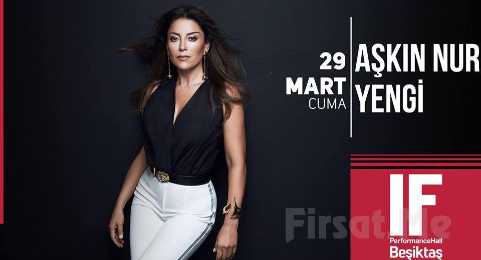 IF Performance Beşiktaş'ta 29 Mart'ta 'Aşkın Nur Yengi' Konser Bileti