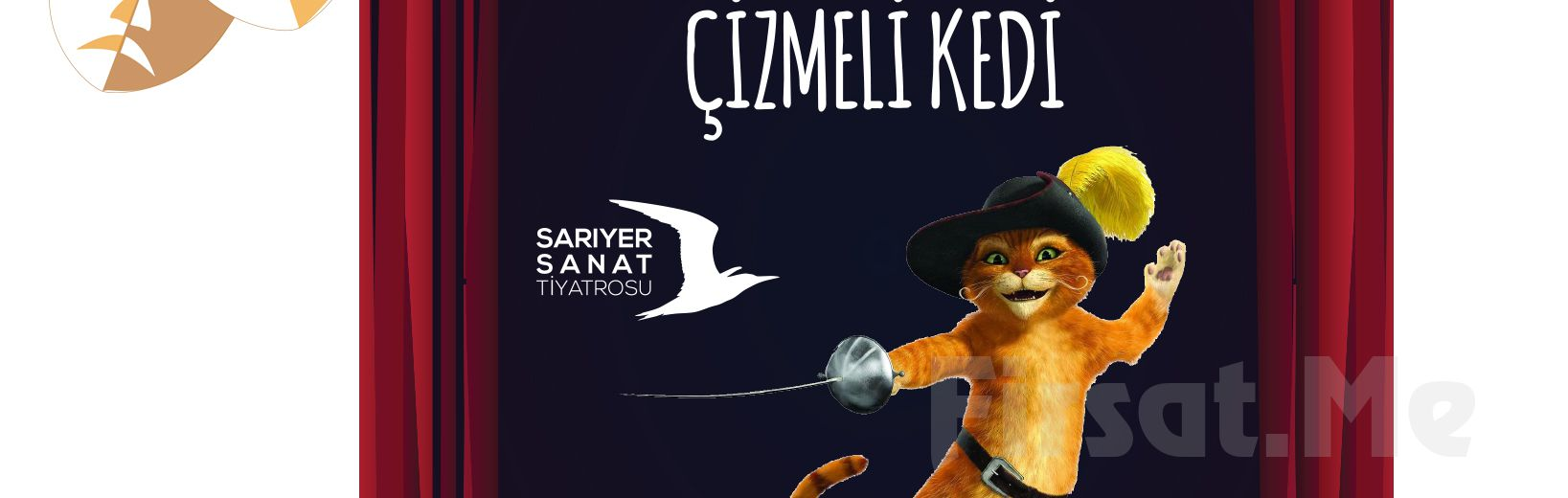 Çocuklarınız için 'Çizmeli Kedi' Tiyatro Oyun Bileti