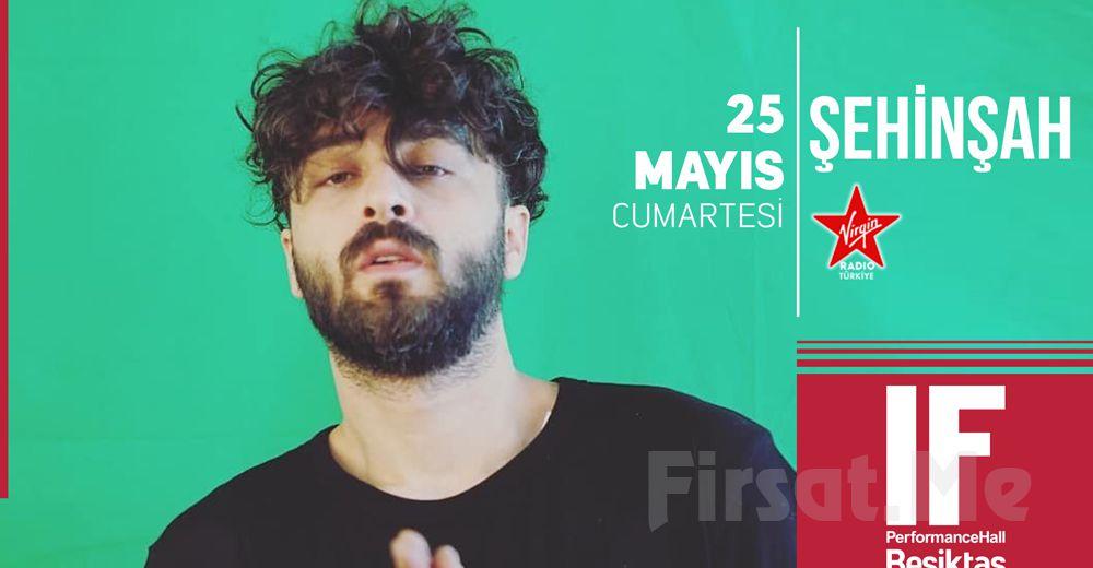 IF Performance Beşiktaş'ta 25 Mayıs'ta 'Şehinşah' Konser Bileti
