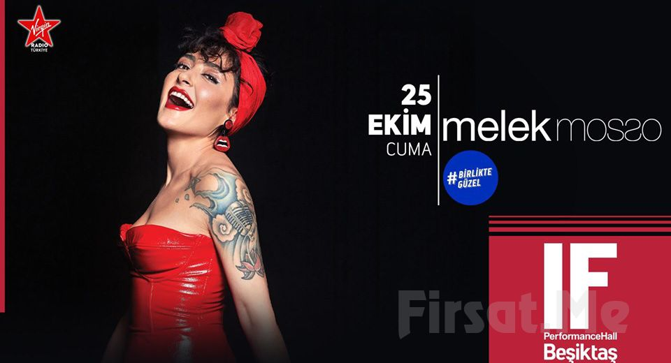 IF Performance Hall Beşiktaş'ta 25 Ekim'de Melek Mosso Konser Bileti