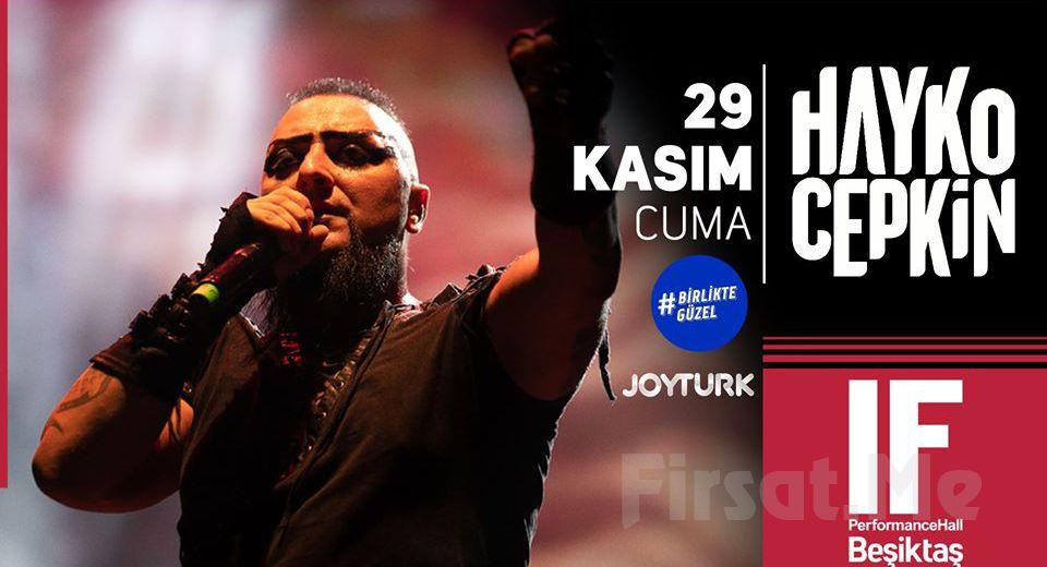 IF Performance Hall Beşiktaş'ta 29 Kasım'da 'Hayko Cepkin' Konser Bileti