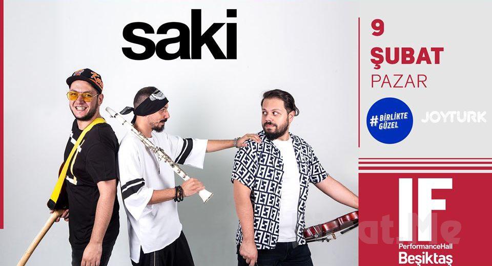 IF Performance Beşiktaş'ta 9 Şubat'ta 'Saki' Konser Bileti