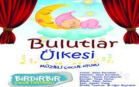 """Birdirbir Çocuk Tiyatrosu'ndan Cevahir AVM Fun Lab Çocuk Sahnesi'nde """"BULUTLAR ÜLKESİ"""" Tiyatro Oyunu"""