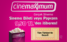 Tüm Türkiye'deki Cinemaximum'larda Geçerli Sinema Bileti Fırsat Seçenekleri!