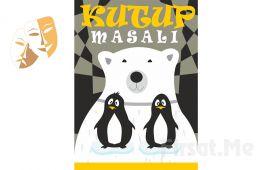 """1001 Sanat'tan """"KUTUP MASALI"""" Tiyatro Oyun Bileti!"""
