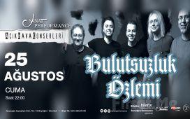 Beyoğlu Sanat Performance'ta 25 Ağustos'ta BULUTSUZLUK ÖZLEMİ Açık Hava Konseri Giriş Bileti!