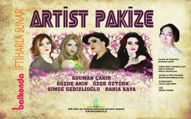 """Asuman Çakır'ın Yazıp Yönettiği """"Artist Pakize"""" Tiyatro Oyun Biletleri!"""