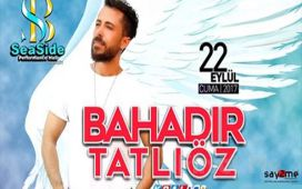 Seaside Performance Sahne'de 22 Eylül'de BAHADIR TATLIÖZ Konseri Giriş Bileti ve 1 Yerli İçecek!