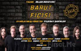 """Erkan Can Usta, Yıldıray Şahinler ve Usta Oyuncularından """"BARUT FIÇISI"""" Tiyatro Oyun Bileti!"""