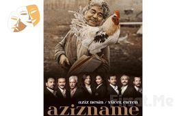 """Emre Altuğ ve Usta Sanatçılar'dan Aziz Nesin'in Ünlü Taşlaması """"AZİZNAME"""" Tiyatro Oyununa Biletler!"""