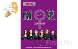 """Kadına Karşı Şiddet Karşıtı """"MOR"""" Tiyatro Oyun Bileti!"""