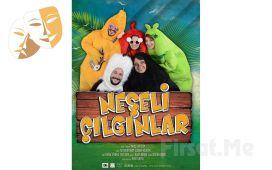 1001 Sanat'tan NEŞELİ ÇILGINLAR Çocuk Tiyatro Oyun Bileti