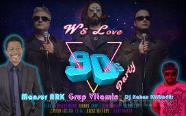 Kadikoy DorockXL'da 6 Haziran'da Grup Vitamin, Mansur Ark ve DJ Hakan Küfündür We Love 90`S Party Giriş Bileti