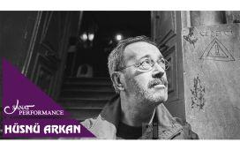 Beyoğlu Sanat Performance'ta 27 Ekim'de Hüsnü Arkan Konseri Giriş Bileti
