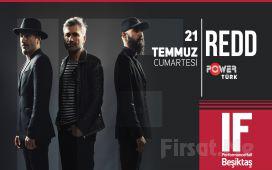 IF Performance Hall Beşiktaş'ta 21 Temmuz'da Redd Konser Bileti