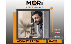 Mori Performance'ta 6 Ekim'de Mehmet Erdem Konser Bileti